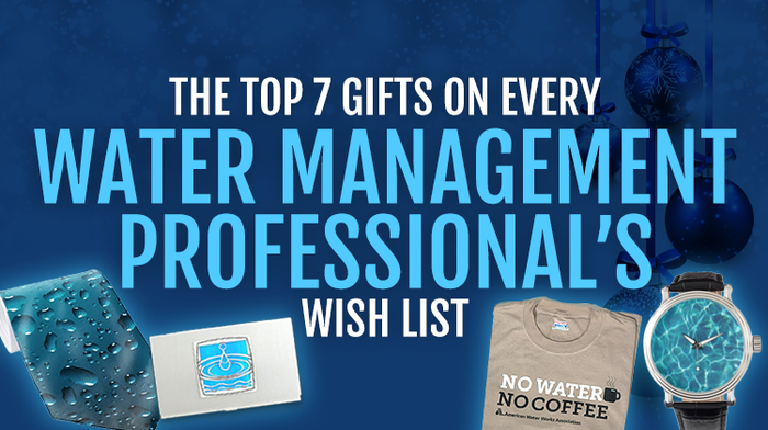 The Top 7 Gifts on Every Water Management Professional's Wish List